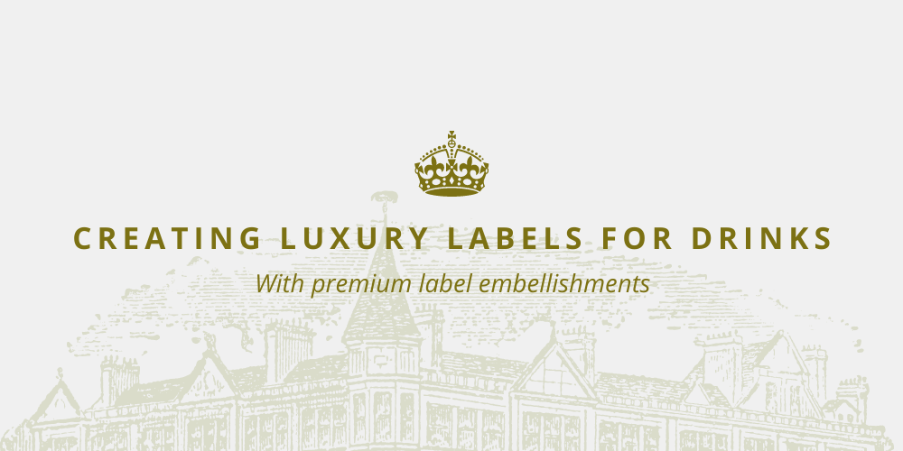 Creating Luxury Labels for Drinks