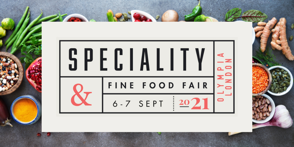 Get the Most from the Speciality & Fine Food Fair & Enter to Win